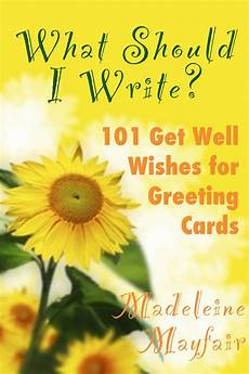 Words For A Get Well Card Smashwords What Should I Write 101 Get Well Wishes For