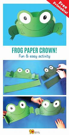 Malvorlage Frosch Mit Krone Frog Paper Crown 10 Minutes Of Quality Time
