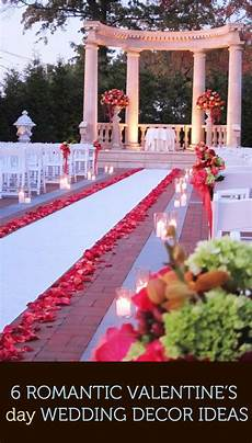 6 romantic valentine s day wedding decor ideas valentine