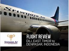 Flight Review: Sriwijaya Air ? Dili (East Timor) to