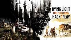 Dying Light The Following Wikipedia Dying Light The Following Hack Youtube