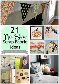 21 no sew fabric scrap ideas roundup the turquoise home
