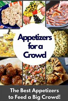 these are the best appetizers for a crowd be the hit of
