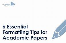 Academic Paper Formatting 6 Essential Formatting Tips For Academic Papers
