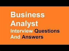 Budget Analyst Interview Questions Business Analyst Interview Questions And Answers Youtube