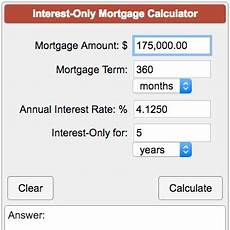 Interest Only Calculator Interest Only Mortgage Calculator