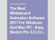The Best Whiteboard Animation Software 2017 For Windows