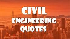 Quotes On Construction Civil Engineering Quotes Youtube
