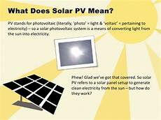 What Does Light Energy Mean A Guide To Solar Energy What Is Solar Pv