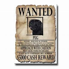 Funny Wanted Posters Black Pug Wanted Poster Fridge Magnet New Dog Funny Ebay