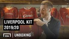 wallpaper jersey liverpool 2019 liverpool kit 2019 20 unboxing