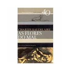 as flores do mal charles baudelaire enciclop 233 dia global