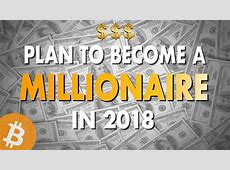 HOW TO BECOME A CRYPTO MILLIONAIRE! 2018 GET RICH FAST
