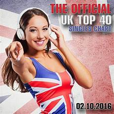 Uk Singles Chart 2016 The Official Uk Top 40 Singles Chart 02 10 2016 Mp3