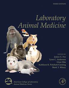 Animal Medicine Elsevier Announces Updated Edition Of Laboratory Animal