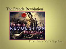 French Revolution Powerpoint French Revolution Ppt A Authorstream