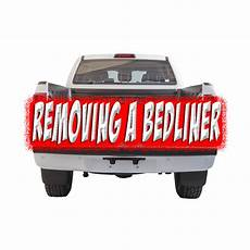 how to remove bed liner from a truck bed bedliner industry