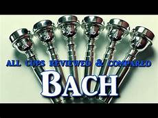 Bach Mouthpiece Size Chart First Ever Review Amp Comparison Of All Bach Trumpet