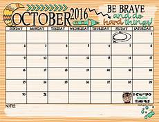 october 2016 calendar be brave and do hard things