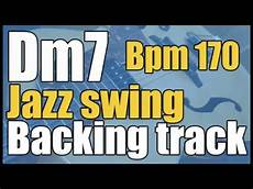 minor swing backing track dorian jazz swing backing track d minor seventh 170