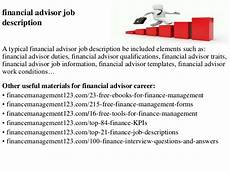 Financial Advisor Description Financial Advisor Job Description