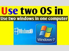 How to Dual Boot Windows 7 and Windows 10 Two OS in Single