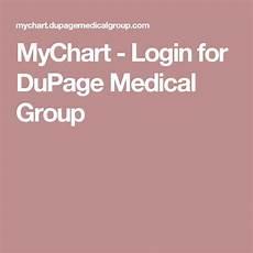 My Chart Dupage Medical Group Il Mychart Login For Dupage Medical Group Login Medical