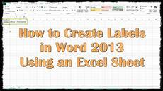 Printing Address Labels From Excel How To Create Labels In Word 2013 Using An Excel Sheet