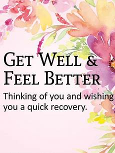 Words For A Get Well Card Thinking Of You Get Well Card Get Well Quotes Get