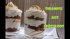 desserts facile et rapide tiramisu aux sp 233 culoos facile et rapide quelle recette