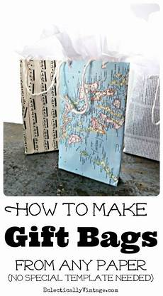 How To Make Template Tutorial Make A Gift Bag Without Using A Template
