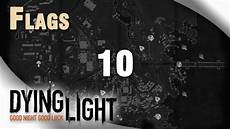 Dying Light Flags Reward Dying Light Flag 10 Location Guide The Slums Youtube