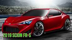 2019 Toyota S Fr by 2019 Scion Fr S The New Size Of The Car Is Supposed To