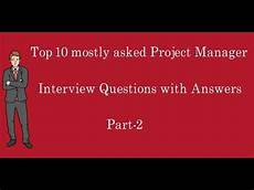 It Project Manager Interview Questions Top 10 Mostly Asked Project Manager Interview Questions