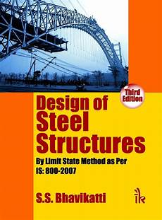 Best Structural Steel Design Book Design Of Steel Structures English 3rd Edition Buy