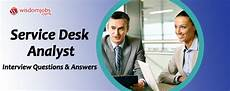 Help Desk Analyst Interview Questions Top 250 Service Desk Analyst Interview Questions And