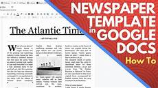 How To Make Template Editable Newspaper Template Google Docs How To Make A