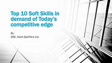 10 Soft Skills Top 10 Soft Skills In Demand Of Today S Competitive Edge