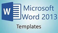 Microsoft Word Web Template Microsoft Word 2013 Tutorials Document Templates Youtube