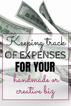 Keeping Track Of Your Money Keeping Track Of Expenses For Your Handmade Business