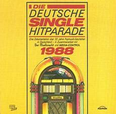 Single Charts 1988 Die Deutsche Single Hitparade 1988 Cd 1990