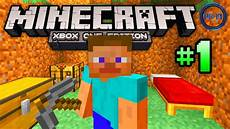 minecraft xbox one gameplay part 1 quot the basics quot xbox