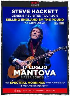 genesis tour 2019 steve hackett genesis revisited tour 2019 per mantova