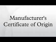 Certificate Of Manufacture Template Manufacturer S Certificate Of Origin Youtube