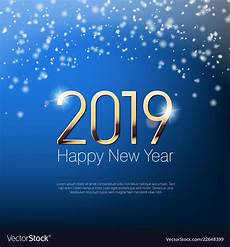 New Years Template Happy New Year 2019 Snowy Greeting Card Template Vector Image