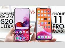 Samsung Galaxy S20 Ultra Vs iPhone 11 Pro Max! (Comparison