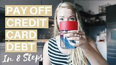 How To Pay Off Credit Card How To Pay Off Credit Card Debt Fast 8 Steps To Reduce