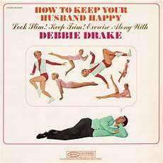 How To Keep Minutes Vinylcise How To Keep Your Husband Happy 1964