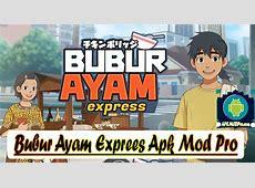 Bubur Ayam Express MOD APK 0.22 [Unlimited Money]   APKMODPro