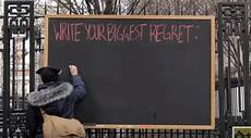 What Is Your Biggest Regret This Chalkboard Stood In Nyc For One Full Day All The